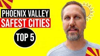 Safest Cities in Arizona (Phoenix Arizona) | Best Places to Live in Arizona