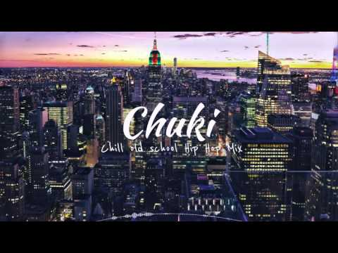 Real Chill Old School Hip Hop Instrumental Rap Beats Mix | Chuki Hip Hop