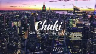 Real Chill Old School Hip Hop Instrumental Rap Beats Mix | Chuki Hip Hop - Stafaband