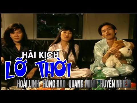 Hài Kịch Lỡ Thời - Hoài Linh, Hồng Đào, Quang Minh, Huyền Nhiễm - Nụ Cười Và Âm Nhạc 6   Vân Sơn 6