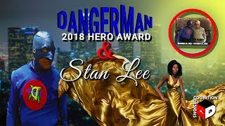 Tribute To Stan Lee at the 2018 DangerMan Hero Awards