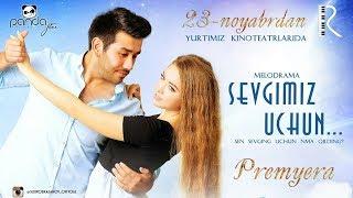 Sevgimiz uchun (treyler) | Севгимиз учун (трейлер)