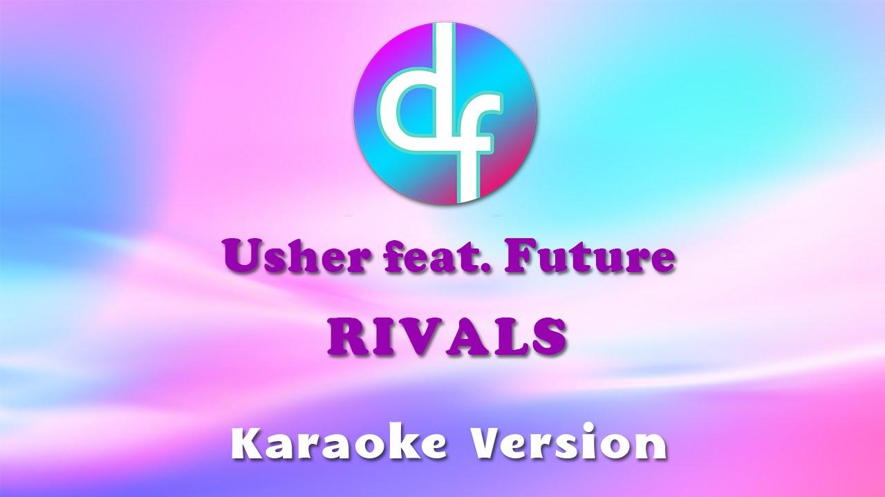 Download Usher - Rivals Feat. Future (Karaoke/Lyrics/Instrumental)