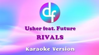 Usher - Rivals Feat. Future (Karaoke/Lyrics/Instrumental)