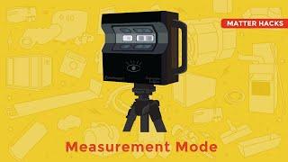 Matter Hacks | NEW Measurement Mode
