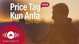 Video Raef - Price Tag/Kun Anta (Jessie J/Humood Cover) download MP3, 3GP, MP4, WEBM, AVI, FLV Desember 2017