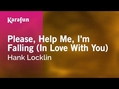 Karaoke Please, Help Me, I'm Falling (In Love With You) - Hank Locklin *