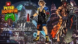 [PC] Final Fantasy X HD Remaster - Parte 29 - El esperado Zanarkand!!