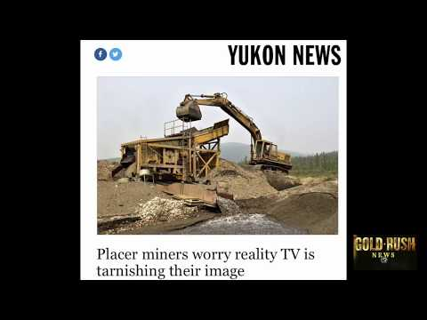 """GOLD RUSH - """"REAL PLACER MINERS CONCERNED OVER TV SERIES"""""""