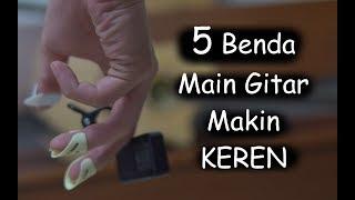 5 Benda Biar Main Gitar Makin KEREN