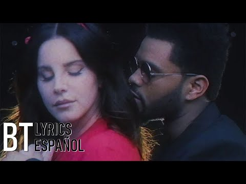 Lana Del Rey - Lust For Life ft. The Weeknd (Lyrics + Español) Video Official