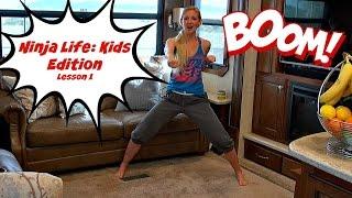 Karate for Kids Lesson 1   Ninja Life: Kids Edition!