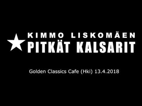Kimmo Liskomäen Pitkät Kalsarit live 130418 Golden Classics Cafe