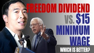 Freedom Dividend (UBI) vs $15 Minimum Wage | Which one helps more people?