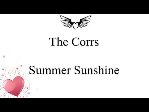 The Corrs - Summer Sunshine (lyrics)