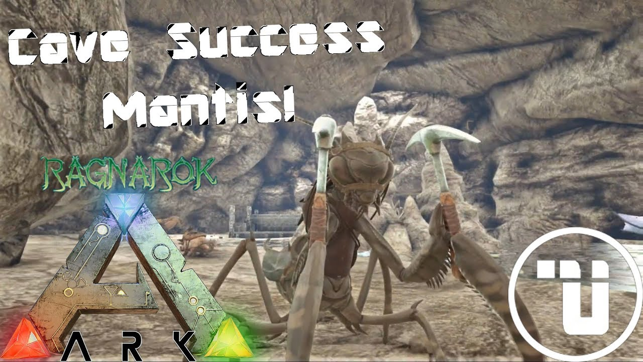 Cave Success Mantis! | UnKnownPvP Ragnarok'n Roll | ARK: Survival Evolved |  S1E7