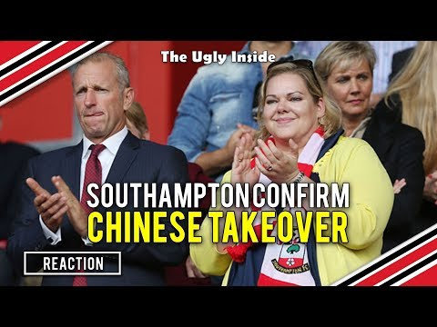 REACTION: Southampton confirm Chinese takeover | The Ugly Inside