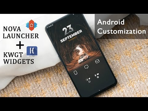 How To Customize Android Smartphone With KWGT And Nova Launcher