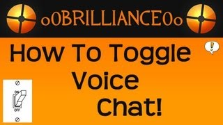 TF2: How to Toggle Voice Chat [A Console Tutorial]