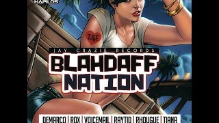 BLAHDAFF NATION RIDDIM MIX FT.  DEVIN DI DAKTA, RAYTID & MORE {DJ SUPARIFIC}