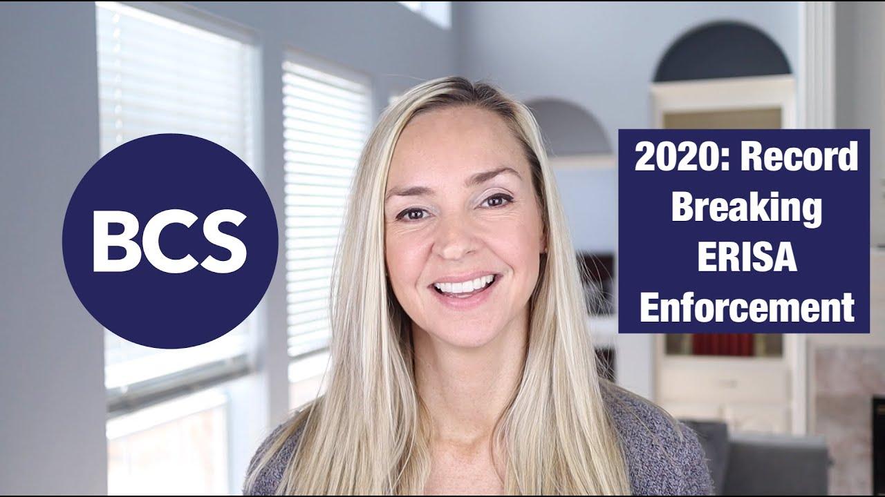 2020: Record-breaking ERISA enforcement