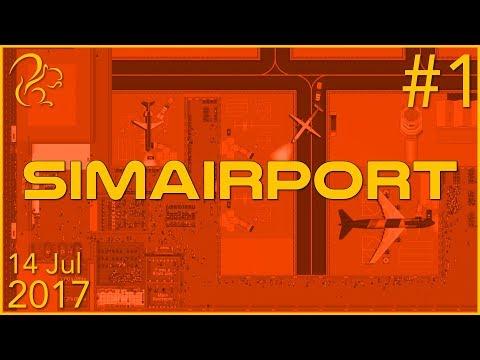 SimAirport | 28th July 2017 | P1 | SquirrelPlus