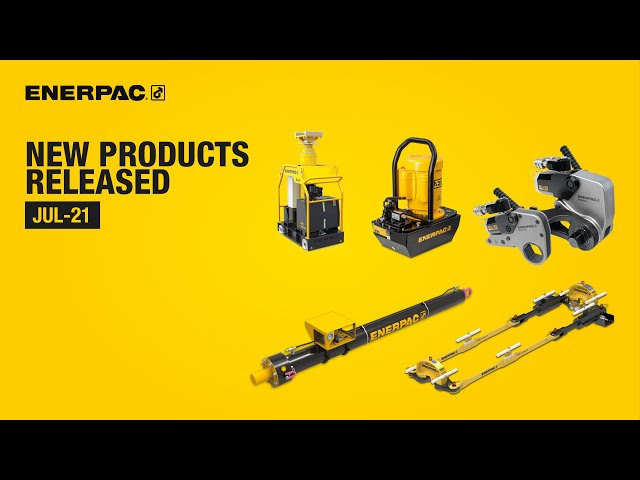 New Products Released July 2021 | Enerpac