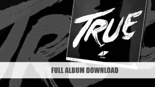 Avicii - True 2013 [Full Album] [September] [Download Link]