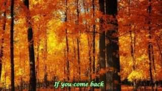 Blue ♥ If you come back ♥ The Beauty of Autumn ♥ Lyrics HD