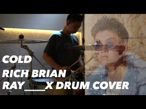 COLD - RICH BRIAN ✖️ RAY____X DRUM COVER