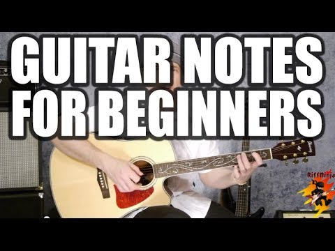 guitar notes for beginners acoustic electric youtube. Black Bedroom Furniture Sets. Home Design Ideas