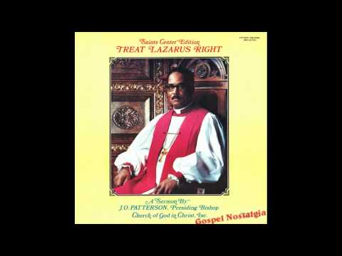 """""""Treat Lazarus Right"""" (Sermon)(1970) Bishop J. O. Patterson Sr."""