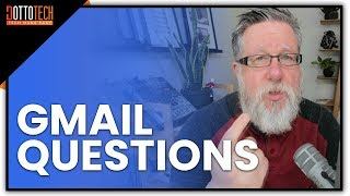 Gmail Update 2018 - Answering Your Questions About Key Features