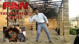 Download Hindi Video Songs - Jabra Fan Version marocaine - l شاروخان المغربي l -Arabic Reloaded Version (Moroccan Version)