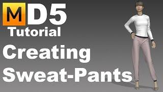 Marvelous Designer 5 Tutorial - Creating Sweatpants