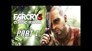 FAR CRY 3 Classic Edition Walkthrough Gameplay Part 1 - VAAS (PS4 PRO 4K Let's Play)