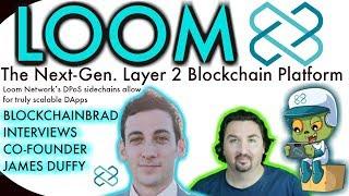 Loom Network | BlockchainBrad | ETH Scaling Solution | Blockchain Games |  Crypto News