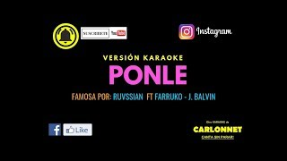 Ponle Rvssian Ft Farruko, J. Balvin Karaoke.mp3