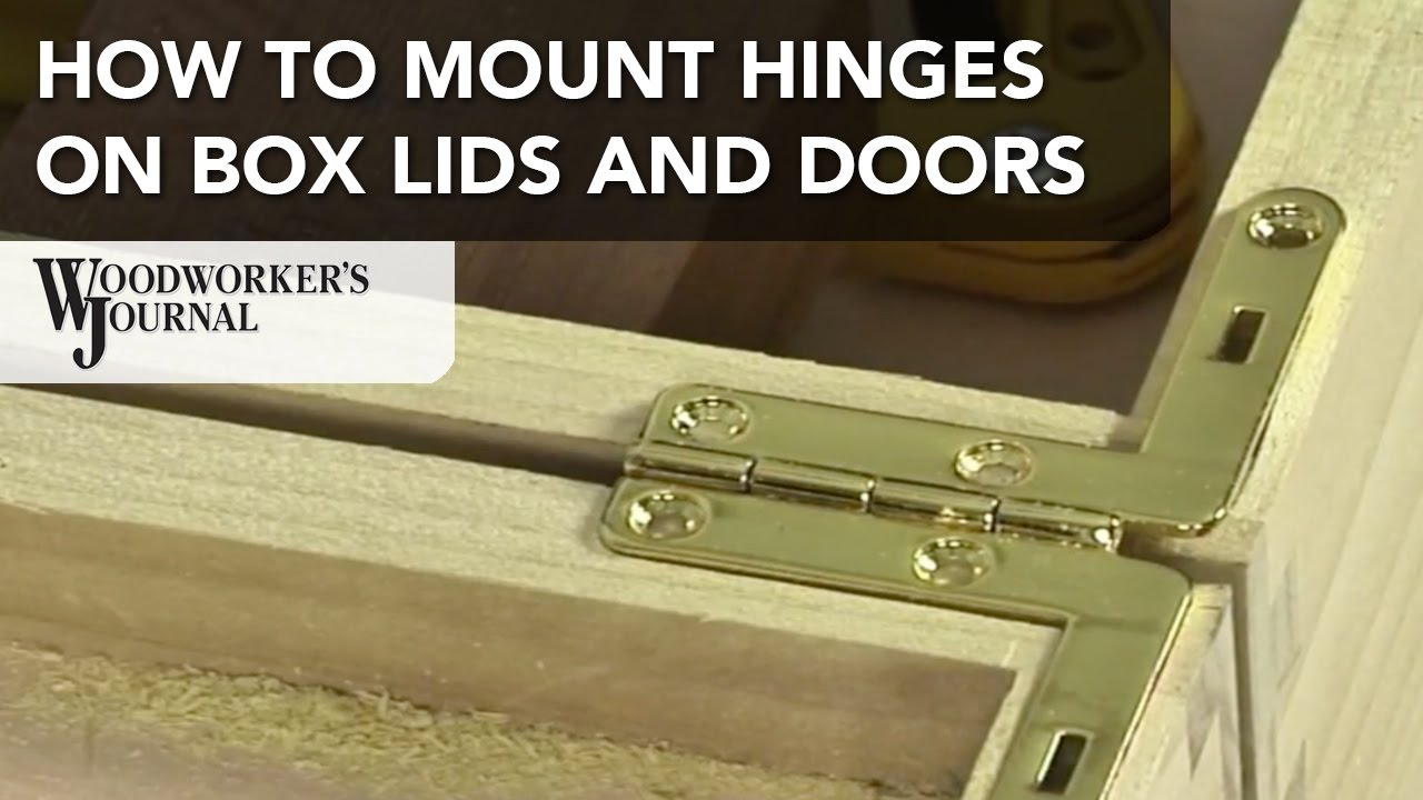 How To Mount Hinges On Box Lids Doors And Other Projects