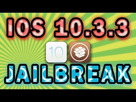 IOS 10.3.3 Jailbreak - How To Jailbreak IOS 10.3.3 Cydia