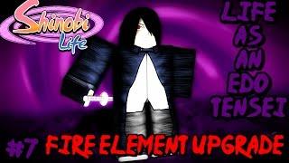 ROBLOX Shinobi Life 🅾️🅰️ Life As An Edo Tensei #7 - Fire ELEMENT UPGRADE