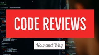 Why you should do code reviews - And how to do them right