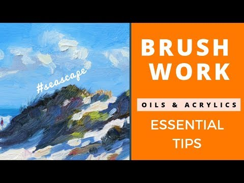 Essential Brushwork Tips for Oils and Acrylics (Seascape Painting)