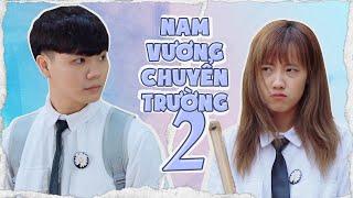 [NHẠC CHẾ] - Nam Vương Chuyển Trường P2 (Vườn Sao Băng PRD)   Tuna Lee x @Yến Dương x @Sinh Gaming