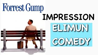 FORREST GUMP [TOM HANKS] Impression - Life Is Like A Box Of Chocolates
