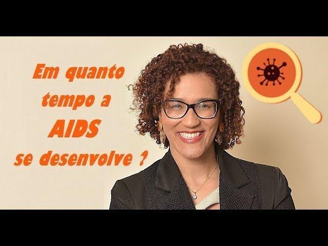 AIDS - Infectar até Desenvolver AIDS Quanto Tempo leva? - Contaminação
