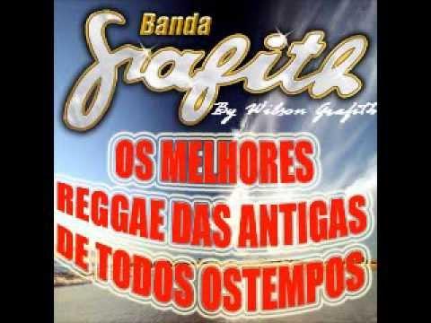 Banda Grafith - CD Melhor Seleção de Reggae das Antigas