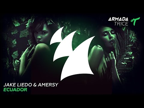 Jake Liedo & Amersy - Ecuador (Radio Edit)