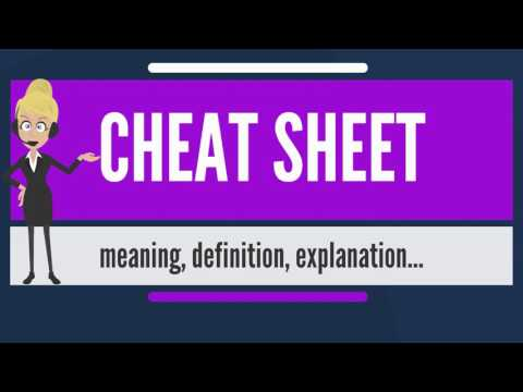 What Is CHEAT SHEET? What Does CHEAT SHEET Mean? CHEAT SHEET Meaning, Definition & Explanation