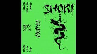 SHOKI - PROMO [2019 Hardcore Punk]